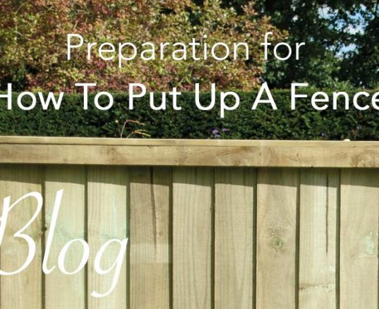Preparation for How To Put Up A Fence