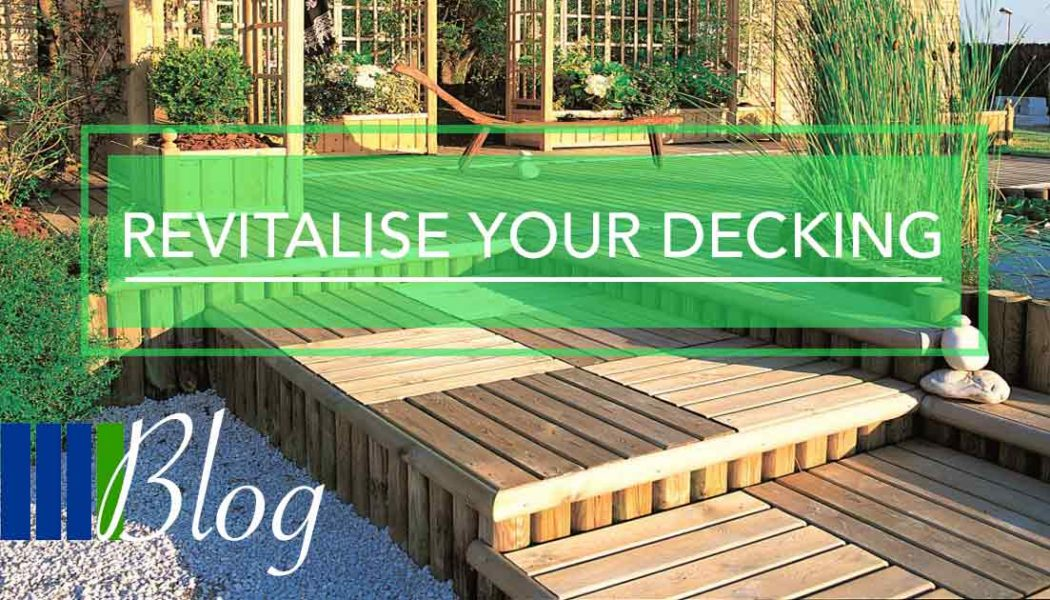 Revitalise Your Decking