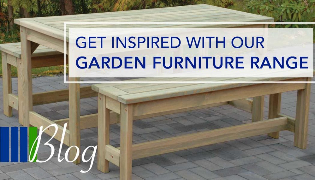 Get Inspired With Our Garden Furniture Range