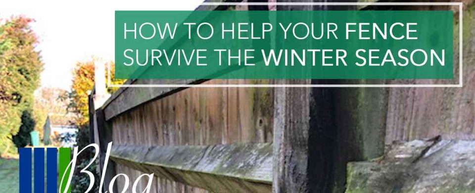 How to help your fence survive the Winter Season