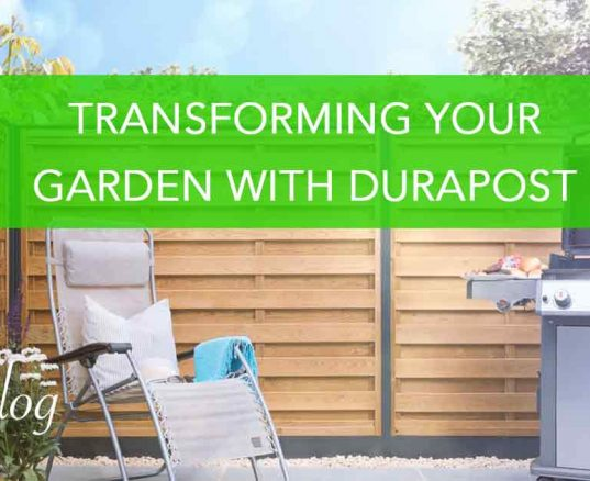 Transforming Your Garden With DuraPost