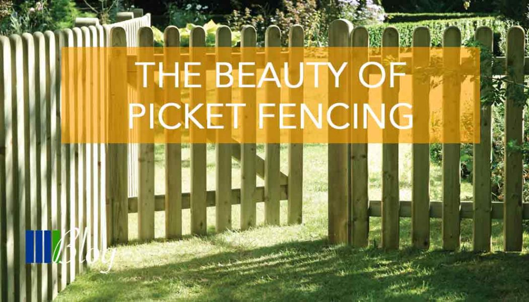 The Beauty of Picket Fencing