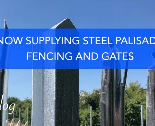 Now Supplying Steel Palisade & Gates